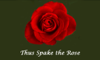 Thus Spake the Rose